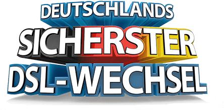 Deutschlands sicherster DSL-Wechsel
